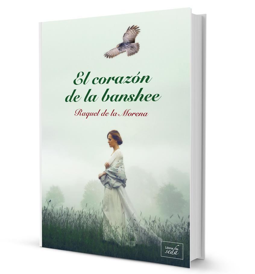 El corazón de la banshee, de Raquel de la Morena